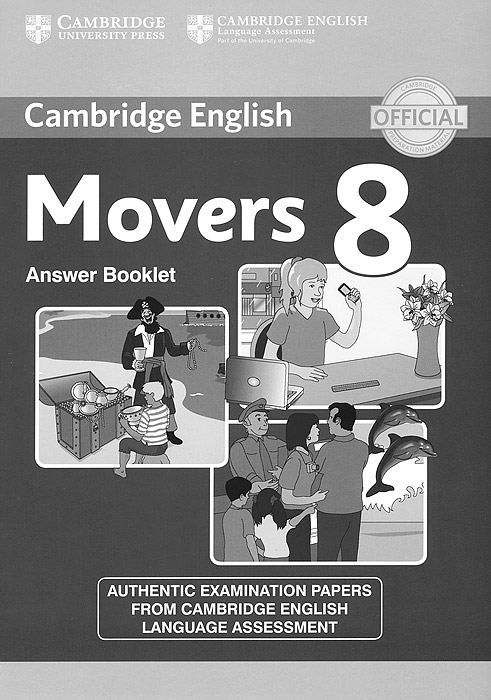 Movers 8: Answer Booklet cambridge english ielts 8 examination papers from university of cambridge esol examinations with answers 2cd