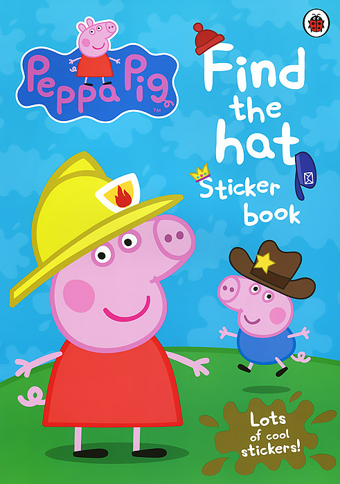 Peppa Pig: Find the hat. Sticker book tilly and friends play all day sticker activity book