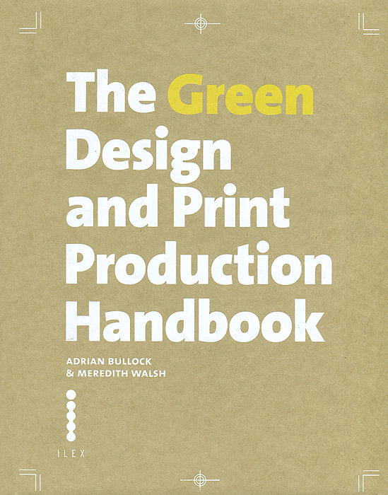 The Green Design and Print Production Handbook цена