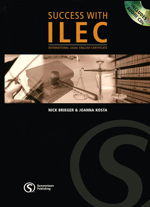 Success with ILEC : International Legal English Certificate (+ 2 CD-ROM)