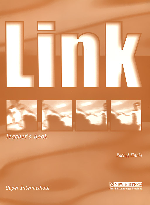 Link: Upper-Intermediate Teacher's Book mackie g link intermediate wook book