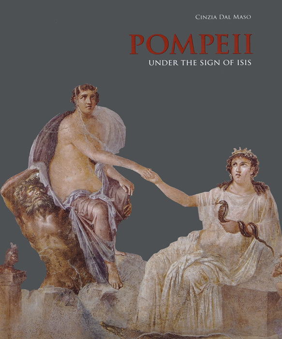 Pompeii: Under the Sign of Isis the heir