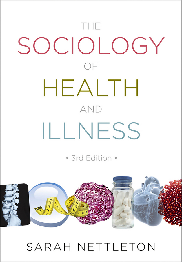 The Sociology of Health and Illness global historical sociology