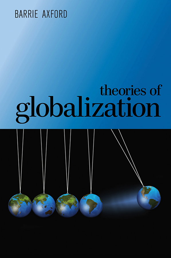 Theories of Globalization humanizing globalization practice of multi stakeholder regulation
