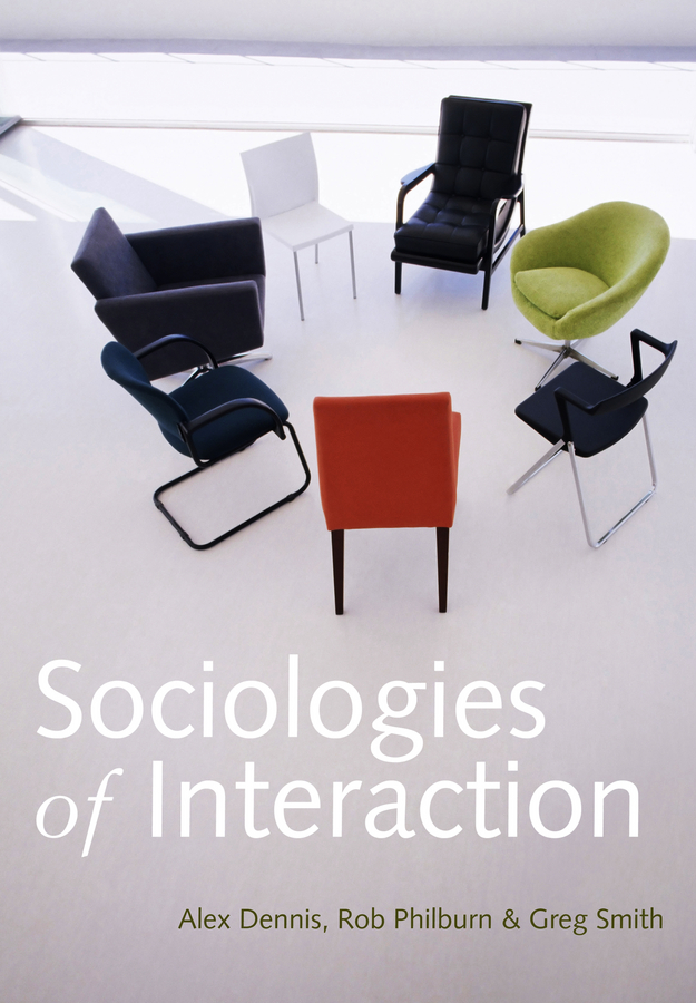 Sociologies of Interaction sociologies of interaction