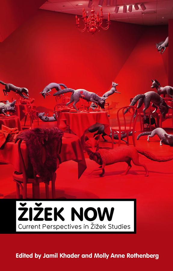 Zizek Now zizek now