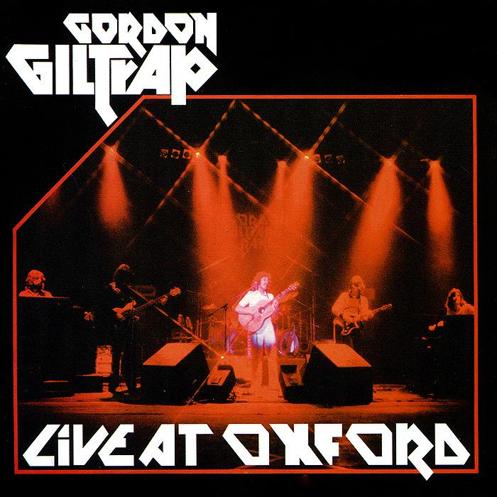 Гордон Гилтреп Gordon Giltrap. Live At Oxford laser head esoteric p0
