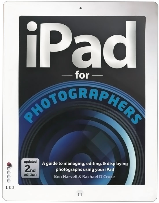 iPad for Photographers: A Guide to Managing, Editing, and Displaying Photographs Using Your iPad a cat a hat and a piece of string