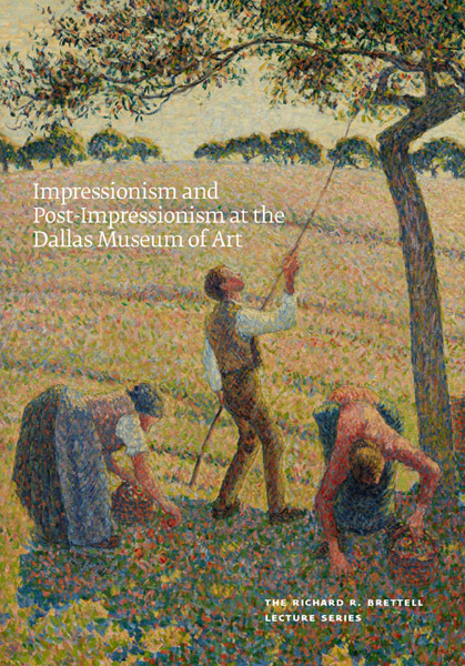 Impressionist and Post-Impressionist Art at the Dallas Museum of Art