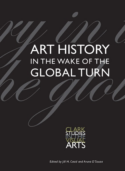 Art History in the Wake of the Global Turn pamela fossen errol morris and the art of history
