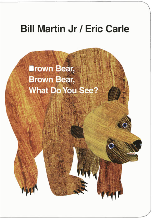 Brown Bear, Brown Bear, What Do You See? what do you care what other people think further adventures of a curious character