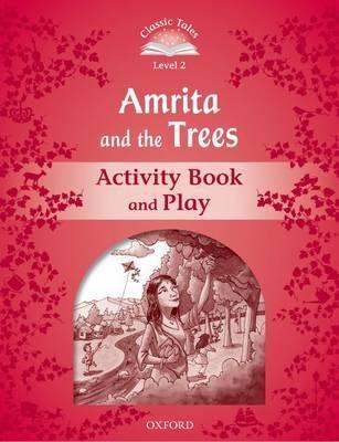 Classic tales LEVEL 2 AMRITA & THE TREES AB 2Ed meine liebe гель для стирки шерстяных шелковых и деликатных тканей концентрат 800мл