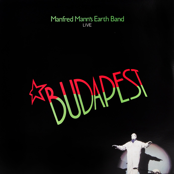Manfred Mann's Earth Band Manfred Mann's Earth Band. Budapest Live (LP) manfred mann s earth band manfred mann s earth band angel station