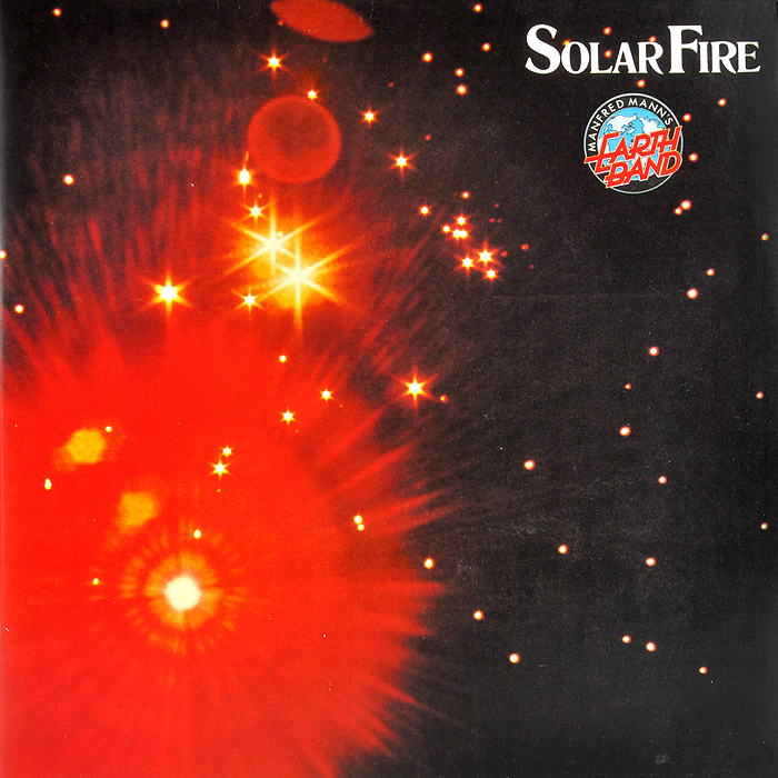 Manfred Mann's Earth Band Manfred Mann's Earth Band. Solar Fire (LP) b p r d hell on earth volume 8 lake of fire