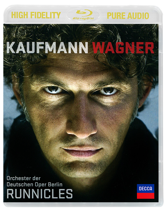 Йонас Кауфманн,Маркус Брюк,Chor Der Staatsoper Berlin,Orchester Der Deutschen Oper Berlin,Дональд Ранниклс Jonas Kaufmann. Wagner. Runnicles (Blu-Ray Audio) yello live in berlin blu ray