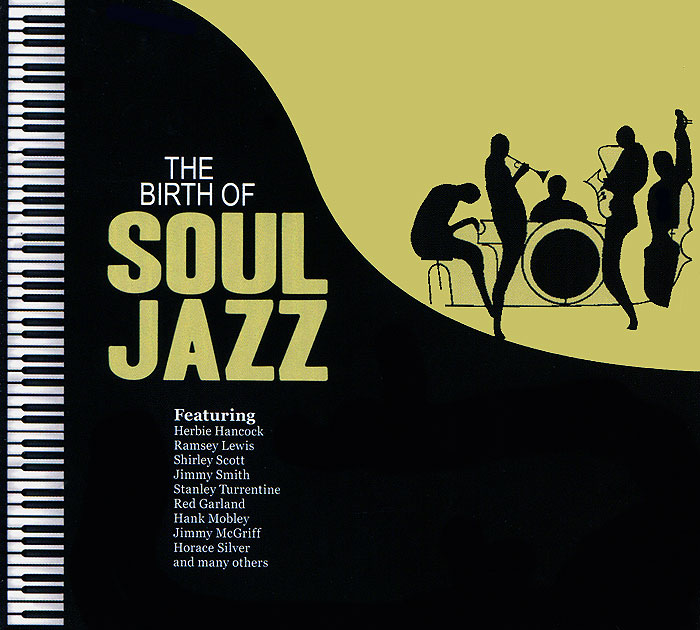 The Birth Of Soul Jazz (2 CD)