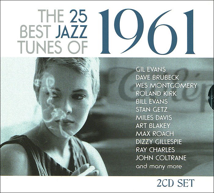 The 25 Best Jazz Tunes Of 1961 (2 CD) the jazz cafe 3 cd