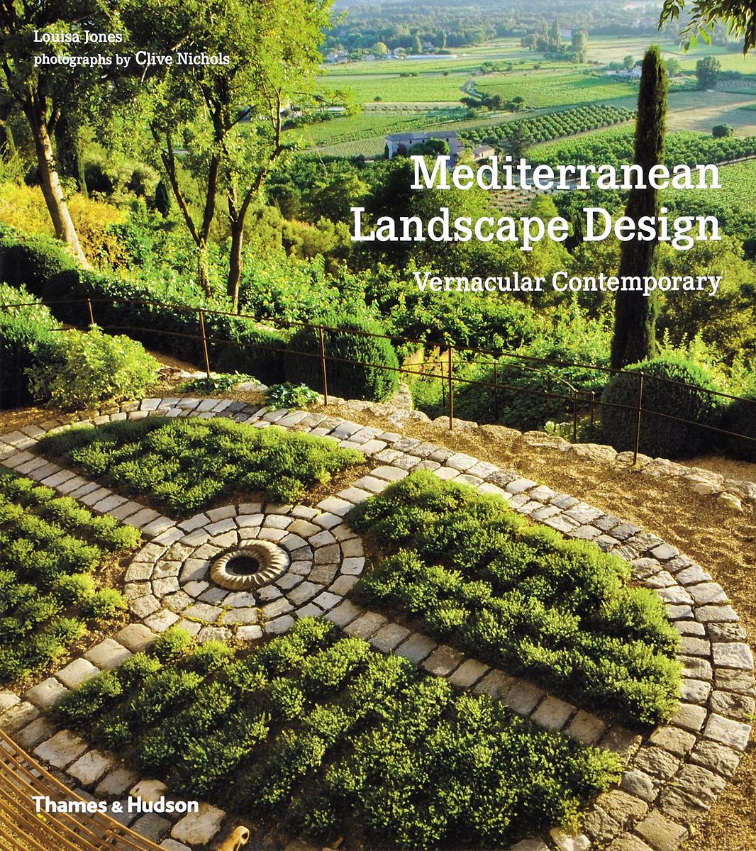 Mediterranean Landscape Design: Vernacular Contemporary linking landscape and species