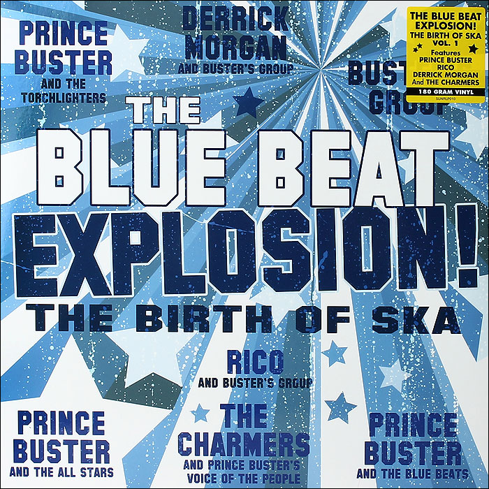 The Blue Beat Explosion! The Birth Of Ska (LP)