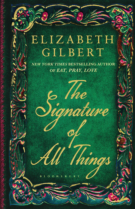 The Signature of All Things the lonely polygamist – a novel