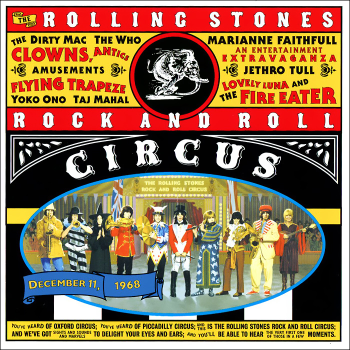 The Rolling Stones The Rolling Stones. Rock N Roll Circus the circus 1870s 1950s