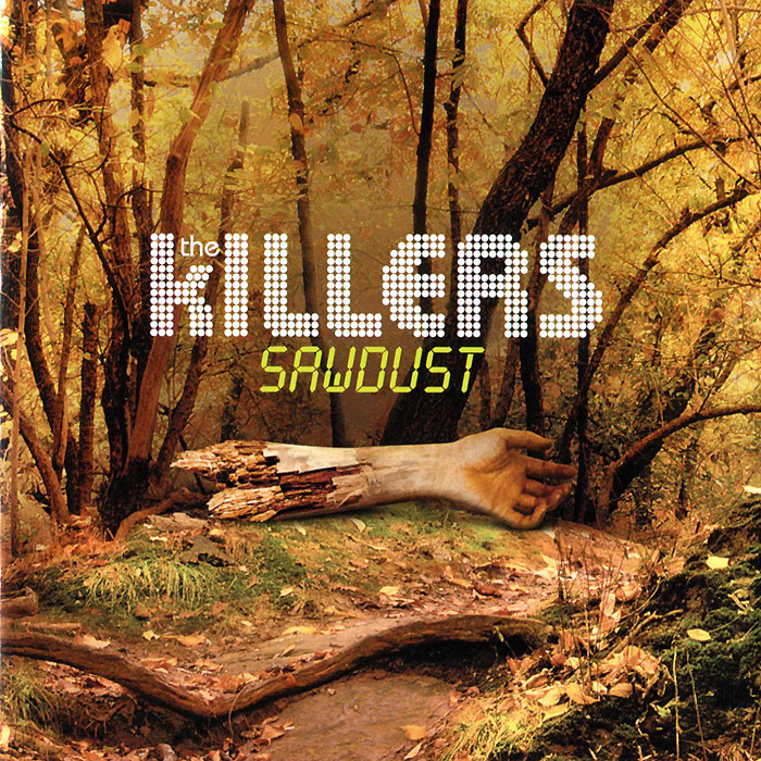 The Killers The Killers. Sawdust