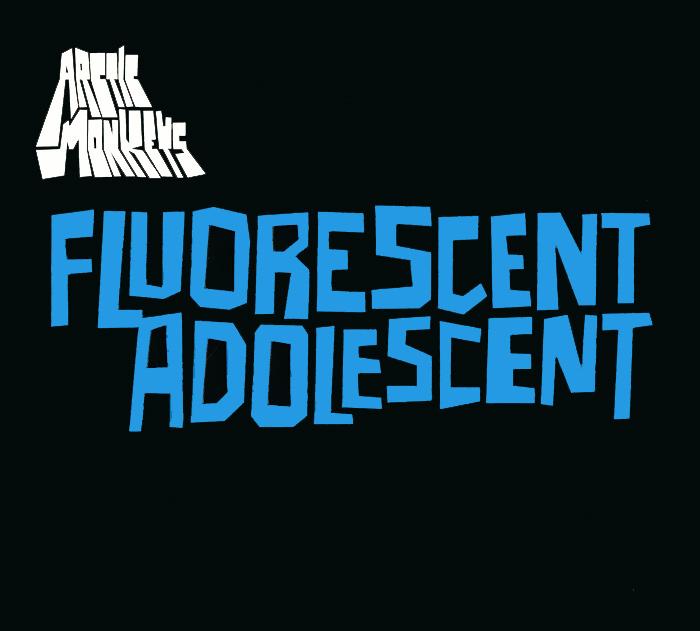 Arctic Monkeys Arctic Monkeys. Fluorescent Adolescent