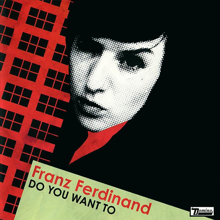 Franz Ferdinand Franz Ferdinand. Do You Want To (LP) franz ferdinand franz ferdinand covers e p remixes volume 1 lp