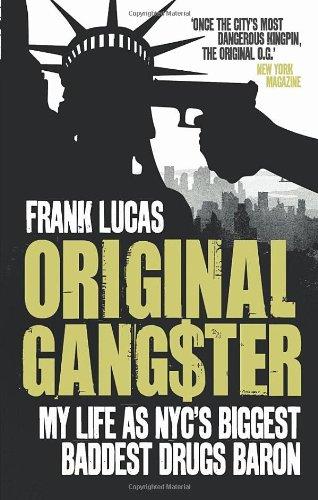 цена на Original Gangster: My Life as NYC's Biggest, Baddest Drugs Baron. Frank Lucas, Aliya S. King