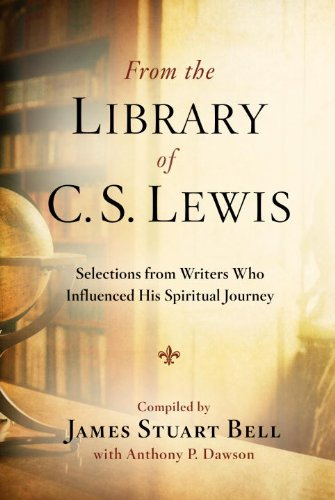 From the Library of C. S. Lewis: Selections from Writers Who Influenced His Spiritual Journey c s lewis the chronicles of narnia horse and his boy