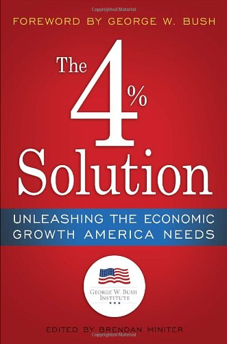 "The 4% Solution: Unleashing the Economic Growth America Needs notes on the united states of north america during a phrenological visit in 1838a€""39a€""40"