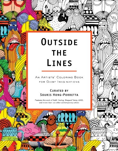 Outside the Lines: An Artists' Coloring Book for Giant Imaginations painting outside the lines – patterns of creativity in modern art