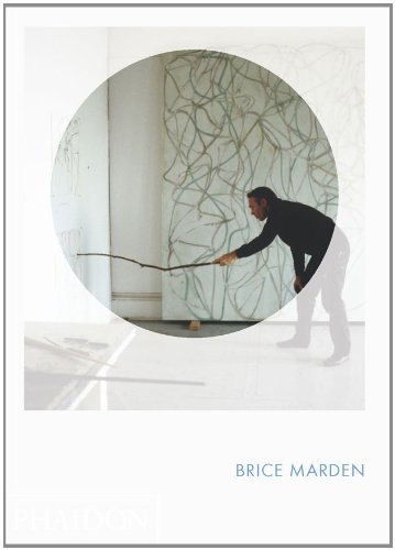 Brice Marden: Phaidon Focus brice brice 17 c 1063 20 p
