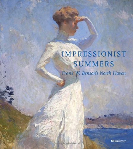 Impressionist Summers: Frank W. Benson's North Haven