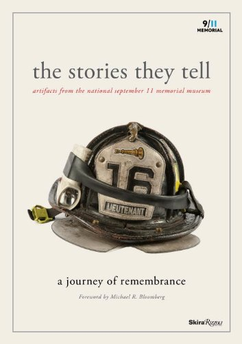 The Stories They Tell: Artifacts from the National September 11 Memorial Museum collected stories