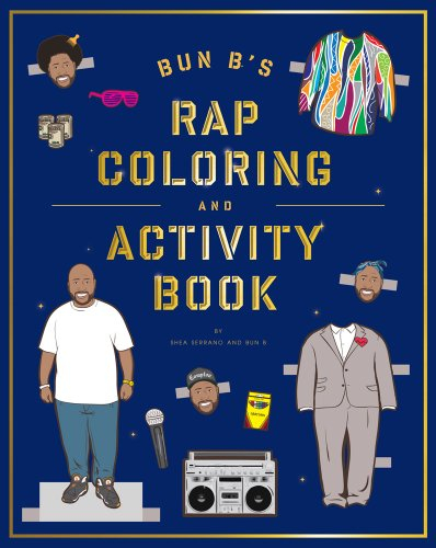 Bun B's Rap Coloring and Activity Book fantastic cities a coloring book of amazing places real and imagined