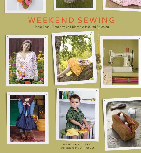 Weekend Sewing: More Than 40 Projects and Ideas for Inspired Stitching managing projects made simple