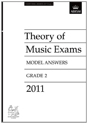 Theory Music Exam Model Answers 2011 Gr2 (Theory of Music Exam Papers & Answers (Abrsm)) music theory for dummies