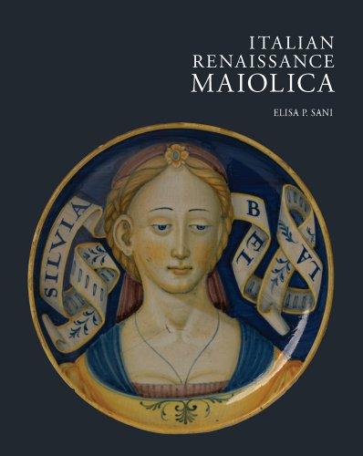 Italian Renaissance Maiolica the art of the italian renaissance