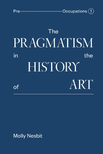 The Pragmatism in the History of Art the art of not breathing