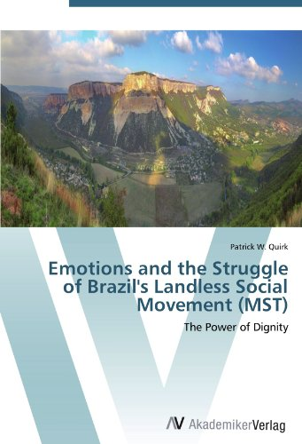 Emotions and the Struggle of Brazil's Landless Social Movement (MST): The Power of Dignity material change design thinking and the social entrepreneurship movement