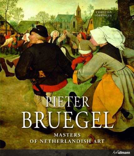 Masters of Dutch Art: Pieter Bruegel (Masters of Netherlandish Art)
