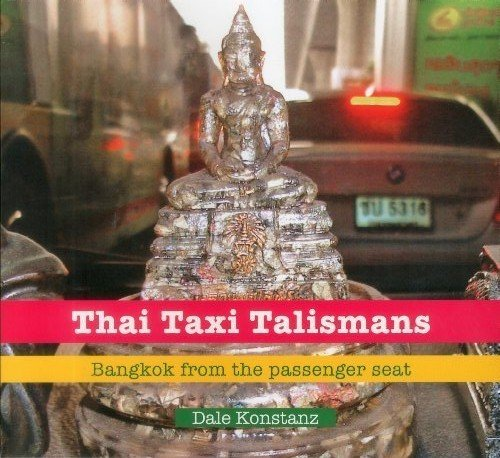 Thai Taxi Talismans confessions of new york taxi driver eugene salomon
