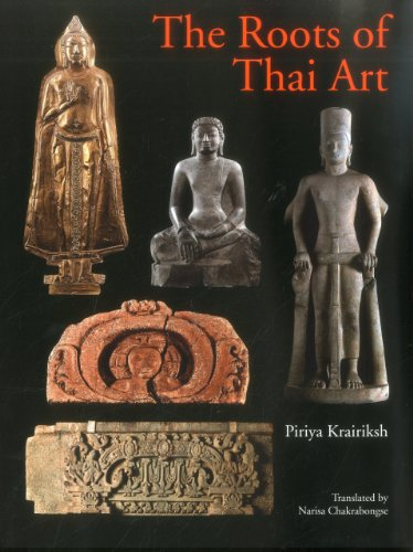 Roots of Thai Art thinking about art a thematic guide to art history