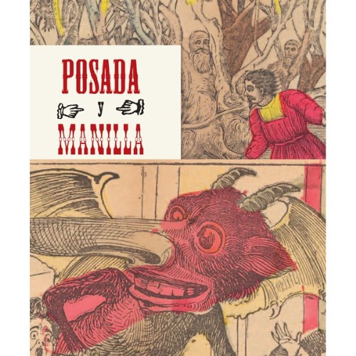 Posada & Manilla: Illustrations for Mexican Fairy Tales seeing things as they are