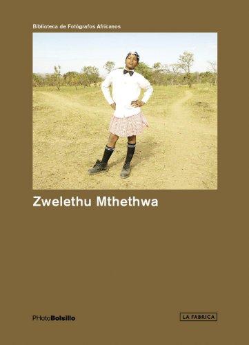 Zwelethu Mthethwa: PHotoBolsillo (Biblioteca De Fotografos Africanos Photobolsillo) leonardo cantero photobolsillo