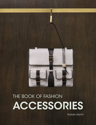 The Book of Fashion Accessories fashion a coloring book of designer looks and accessories