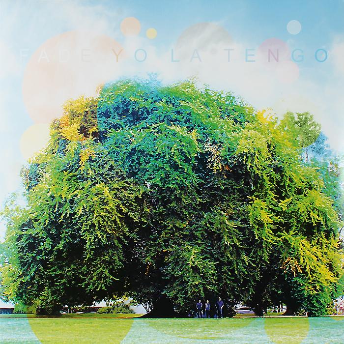 Йо Ла Тенго Yo La Tengo. Fade (LP + CD)