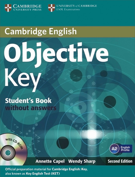 Objective Key Student's Book without Answers (+ CD-ROM) objective first 4 edition workbook without answers сd