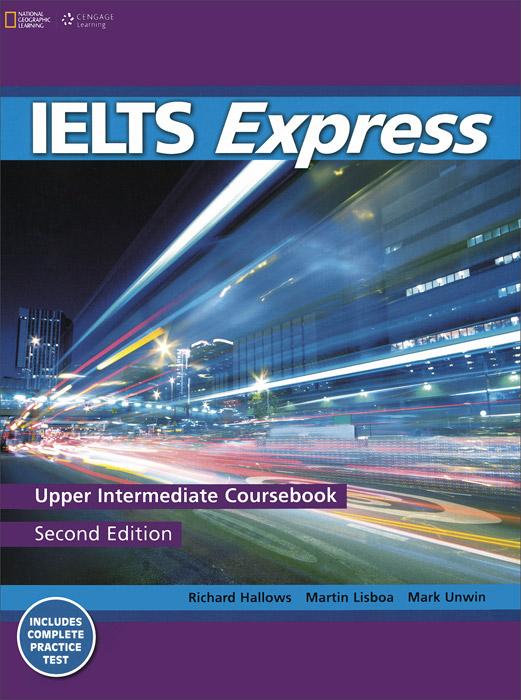 IELTS Express Upper Intermediate Coursebook ready for fce upper intermediate teacher s book